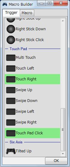 InputMapper 1.6.9 Macro Builder 画面の Trigger タブでマクロ起動ボタンを設定、Touch Right + Touch Pad Click でタッチパッド右クリックでマクロ起動