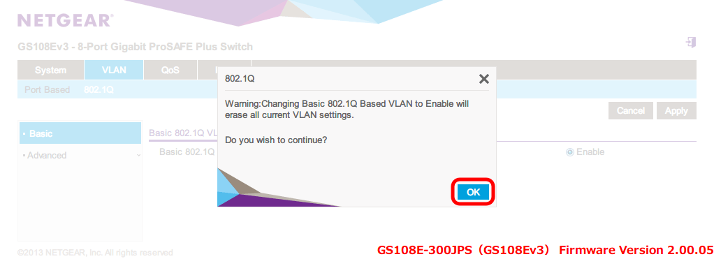 NETGEAR ネットギア アンマネージプラススイッチ ギガ 8ポート スイッチングハブ 管理機能付 無償永久保証 GS108E-300JPS Web 管理画面 VLAN - 802.1Q - Basic 802.1Q VLAN Status - VLAN の設定状態が消去する確認メッセージが表示される、OK ボタンをクリックすると VLAN の設定状態が消去されて Basic 802.1Q VLAN Status が Enable 状態になる
