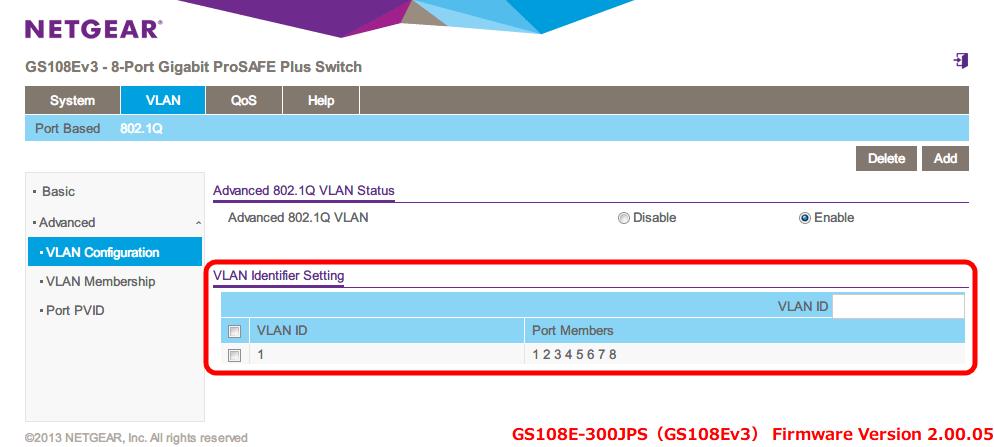 NETGEAR ネットギア アンマネージプラススイッチ ギガ 8ポート スイッチングハブ 管理機能付 無償永久保証 GS108E-300JPS Web 管理画面 VLAN - 802.1Q - Advanced - VLAN Configuration - Advanced 802.1Q VLAN Status → Enable で VLAN Identifier Setting が表示、VLAN ID に範囲内の数字(2~4094)を入れて Add ボタンをクリックすると VLAN ID が追加される