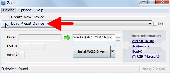 最新版 Zadig を起動してメニューにある Device をクリックして、Load Preset Device をクリック