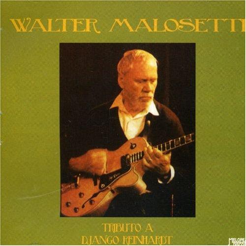 Walter Malosetti _Tributo a Django Reinhardt