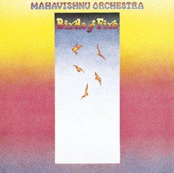 MAHAVISHNU ORCh_BirdsFire