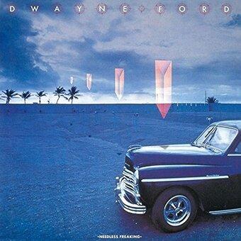 Dwayne Ford / Needless Freaking (ストレンジャー・イン・パラダイス) (1982年)