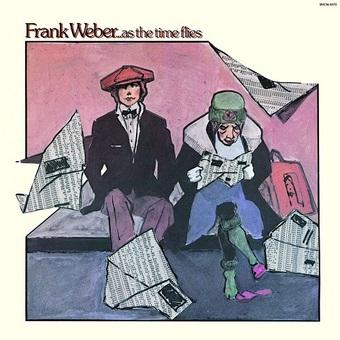Frank Weber / ... As The Time Flies
