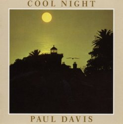 Paul Davis / Cool Night