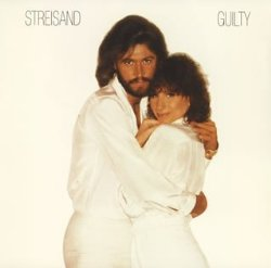 Barbra Streisand / Guilty (1980年)