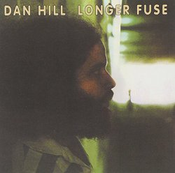 Dan Hill / Longer Fuse (1977年)