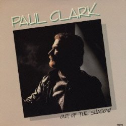 Paul Clark / Out Of The Shadow (1984年)