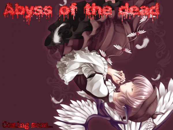 Abyss of the dead 予告