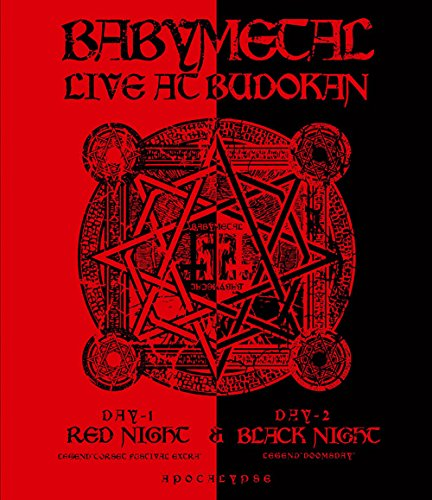 BABYMETALのBlu-ray「LIVE AT BUDOKAN~ RED NIGHT & BLACK NIGHT APOCALYPSE ~」