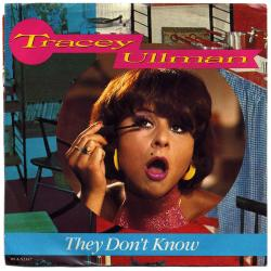 Tracey Ullman - They Dont Know1
