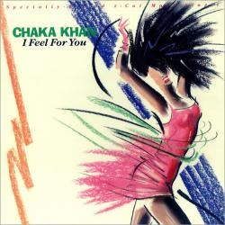 Chaka Khan - I Feel For You1
