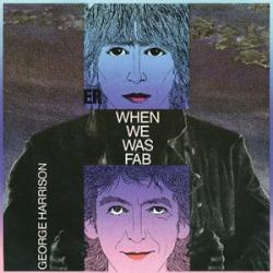 George Harrison - When We Was Fab1