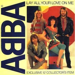ABBA - Lay All Your Love On Me1