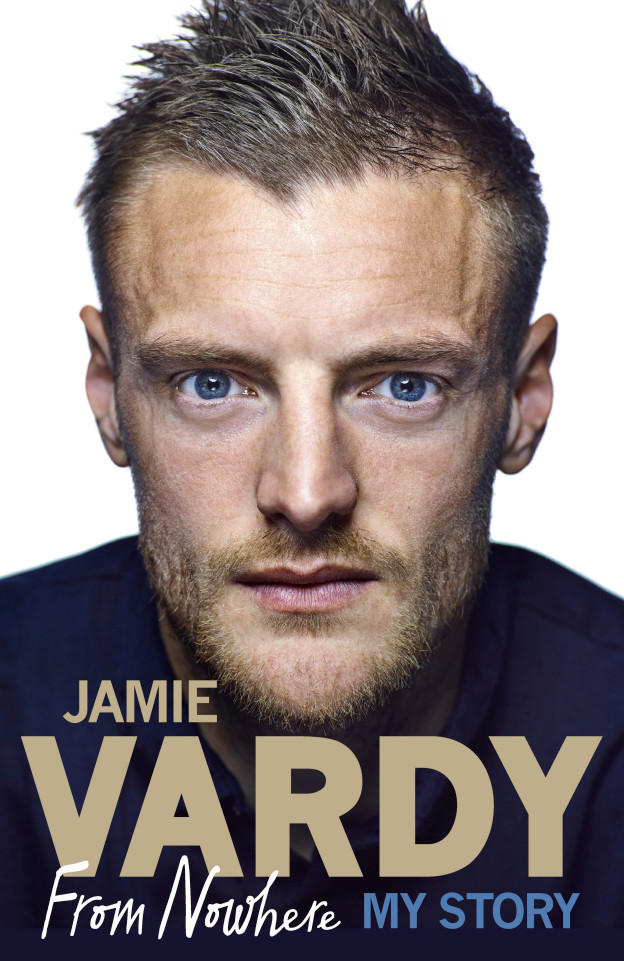 Jamie Vardy From Nowhere, My Story is published by Ebury Press on October 6