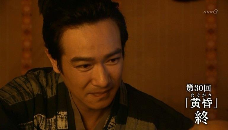 真田丸・第30回「黄昏」終了