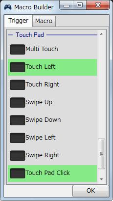 InputMapper 1.6.9 マクロ設定 マクロを起動するために入力したボタンをコントローラー側に反応させない方法、Touch Left + Touch Pad Click を選択してハイライトをグリーンにする
