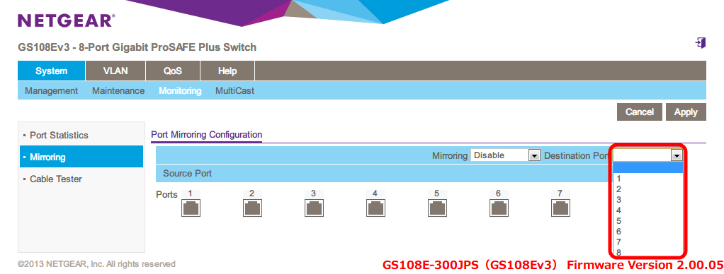 NETGEAR ネットギア アンマネージプラススイッチ ギガ 8ポート スイッチングハブ 管理機能付 無償永久保証 GS108E-300JPS Web 管理画面 System - Monitoring - Port Mirroring Configuration - Destination Port(初期設定 空白) をクリックするとメニューが表示されるので、その中から 1~8 までのポート番号が選択可能
