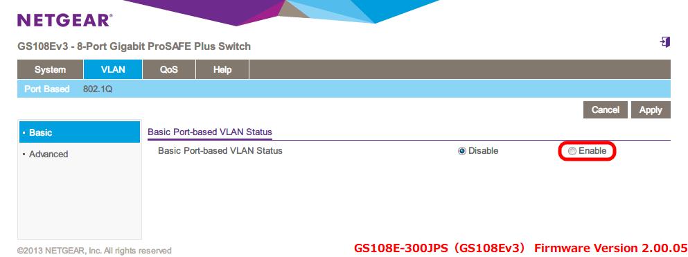 NETGEAR ネットギア アンマネージプラススイッチ ギガ 8ポート スイッチングハブ 管理機能付 無償永久保証 GS108E-300JPS Web 管理画面 VLAN - Port Based - Basic Port-based VLAN Status - Enable を選択