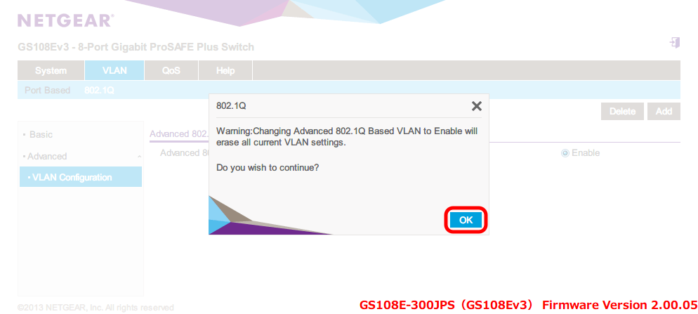 NETGEAR ネットギア アンマネージプラススイッチ ギガ 8ポート スイッチングハブ 管理機能付 無償永久保証 GS108E-300JPS Web 管理画面 VLAN - 802.1Q - Advanced - VLAN Configuration - Advanced 802.1Q VLAN Status - VLAN の設定状態が消去する確認メッセージが表示される、OK ボタンをクリックすると VLAN の設定状態が消去されて Advanced 802.1Q VLAN Status が Enable 状態になる