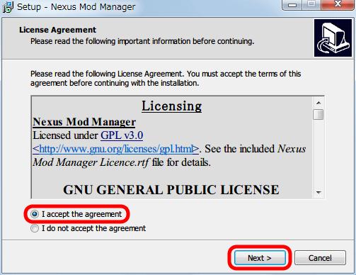 Nexus Mod Manager(NMM) 0.61.23 インストール、License Agreement 画面、「I accept the agreement」 を選択して Next ボタンをクリック