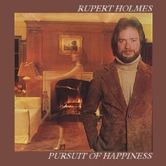 Rupert Holmes / Pursuit Of Happiness (1978年)