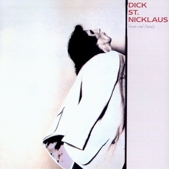 Dick St. Nicklaus / Sweet And Dandy (1980年)