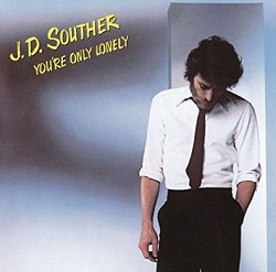 J.D. Souther / You're Only Lonely (1979年)