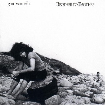 Gino Vannelli / Brother To Brother (1978年)