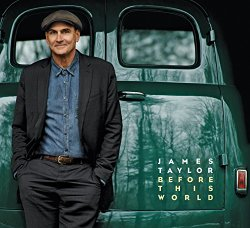 James Taylor / Before This World (2015年)