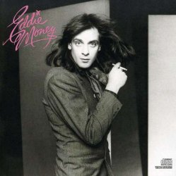 Eddie Money / Eddie Money (1977年)
