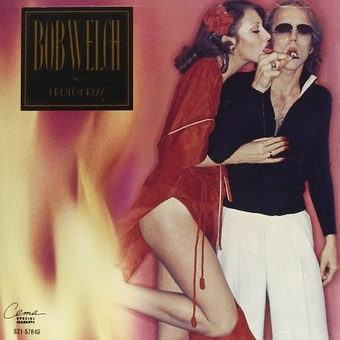 Bob Welch / French Kiss (1977年)