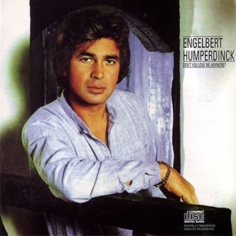 Engelbert Humperdinck / Don't You Love Me Anymore? (この熱き腕の中に) (1981年)