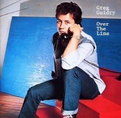 Greg Guidry / Over The Line (1982年)