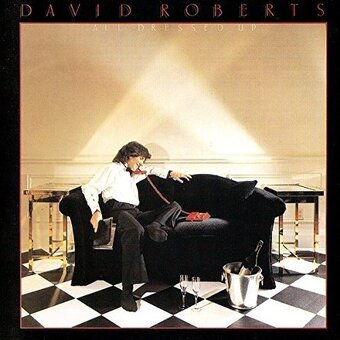 David Roberts / All Dressed Up (1982年)