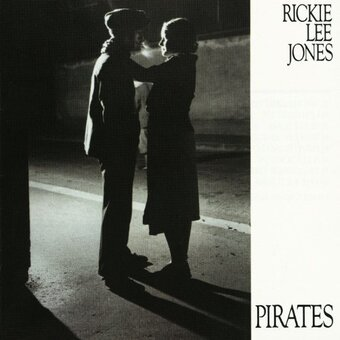 Rickie Lee Jones / Pirates (1981年)