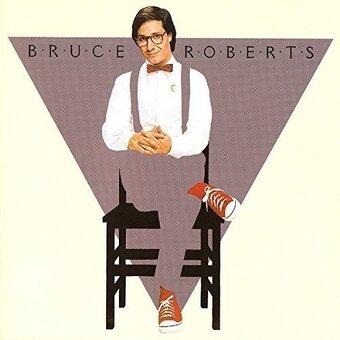 Bruce Roberts / Bruce Roberts