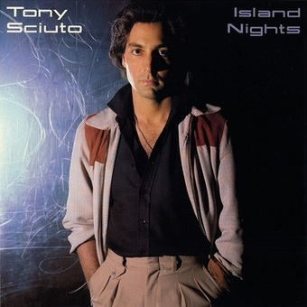 Tony Sciuto / Island Nights (1980年)