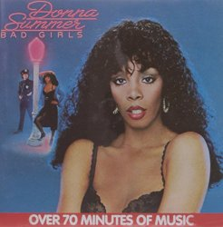 Donna Summer / Bad Girls (1979年)