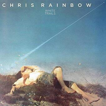 Chris Rainbow / White Trails