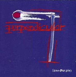 Deep Purple / Purpendicular (紫の証) (1996年)